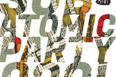 Beach Riot - Subatomic Party Cool artwork