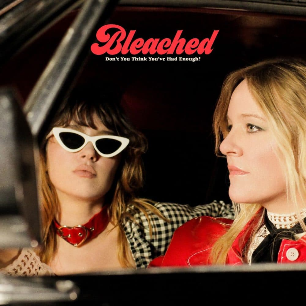 Bleached Don't you think you've had enough album artwork