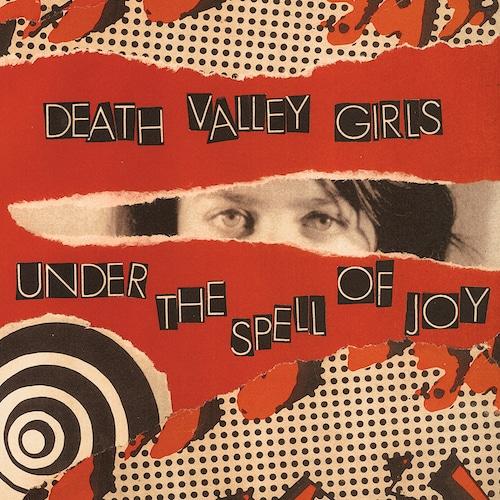 Death Valley Girls under the spells of joy artwork