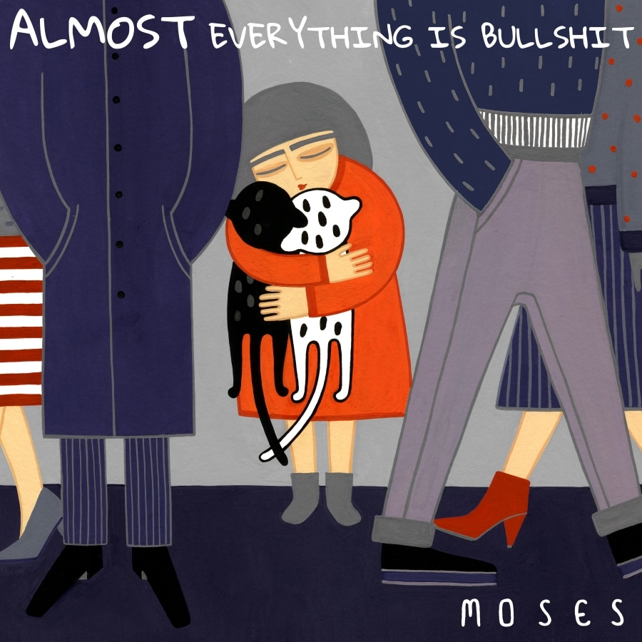 Moses Almost Everything Is Bullshit album artwork
