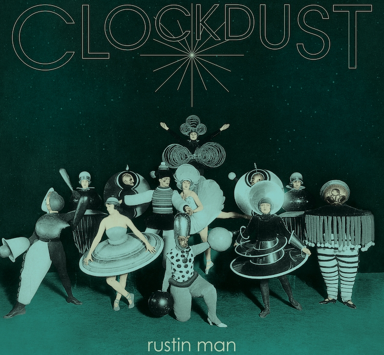 Rustin Man Clockdust artwork