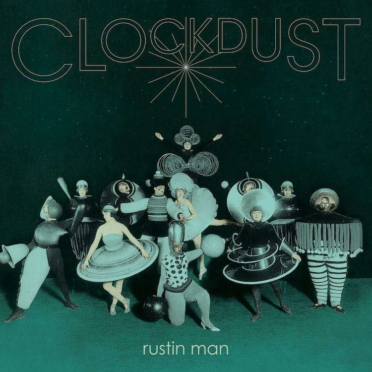 Rustin Man Clockdust artwork