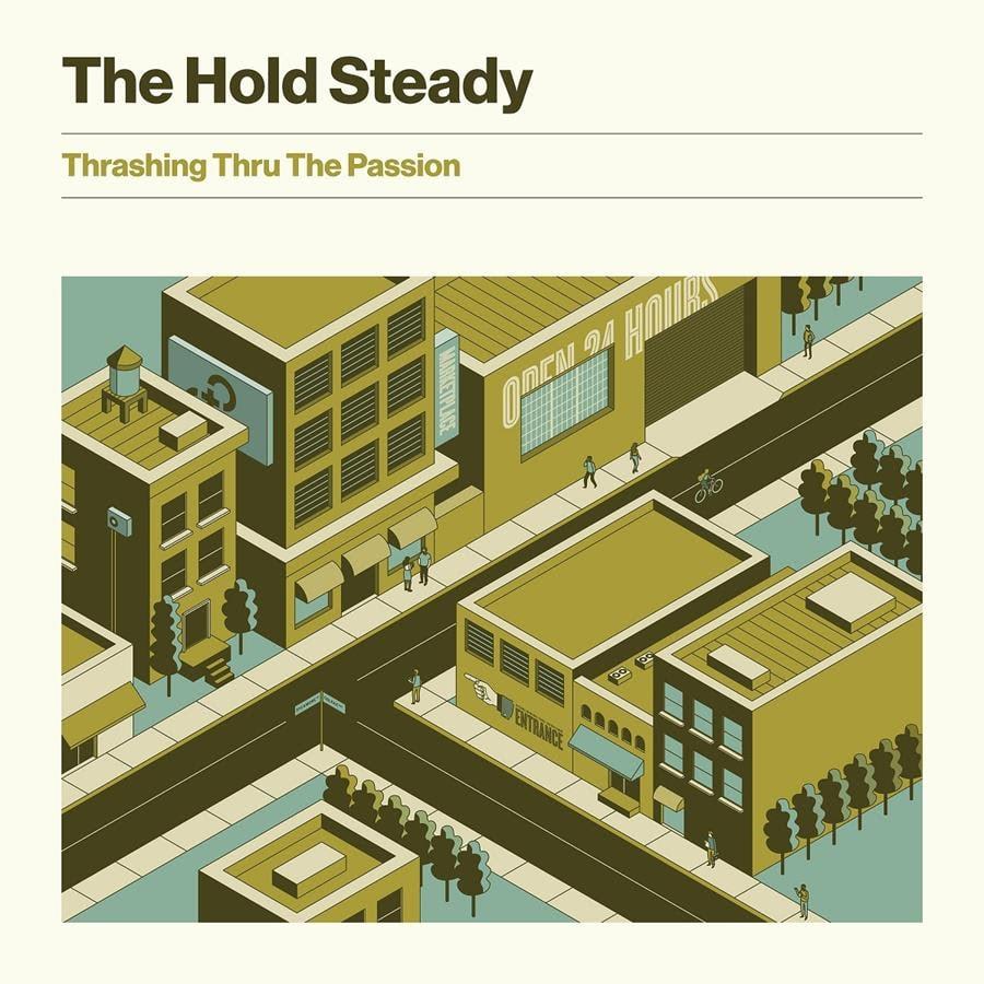The Hold Steady Thrashing Thru The Passion artwork