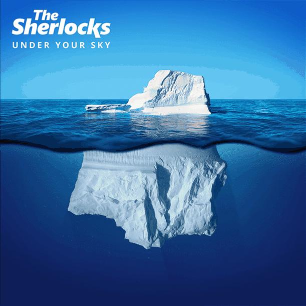 The Sherlocks Under Your Sky cover artwork