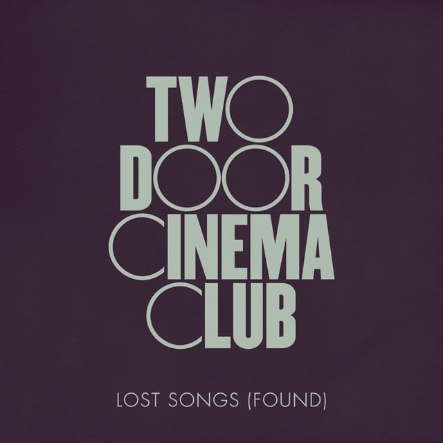 Two Door Cinema Club lost songs found artwork