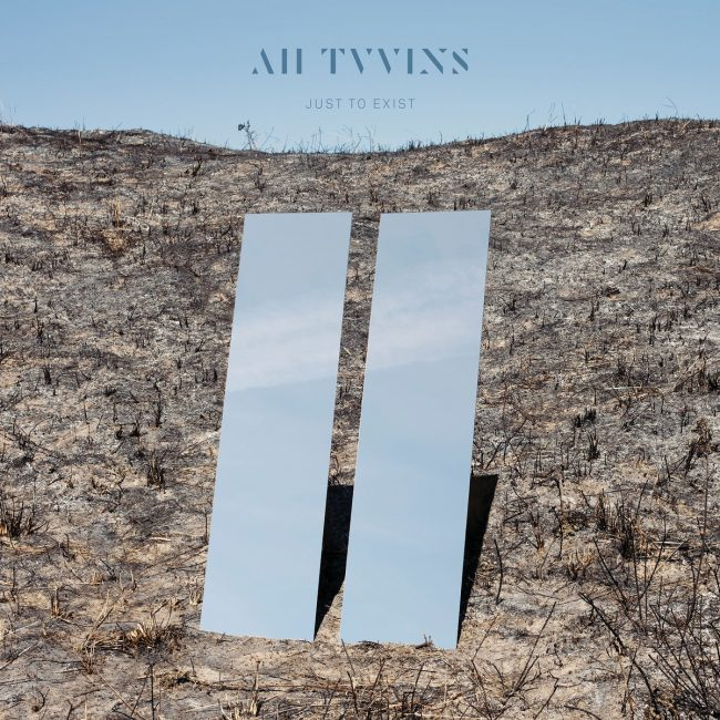 all tvvins just to exist album artwork