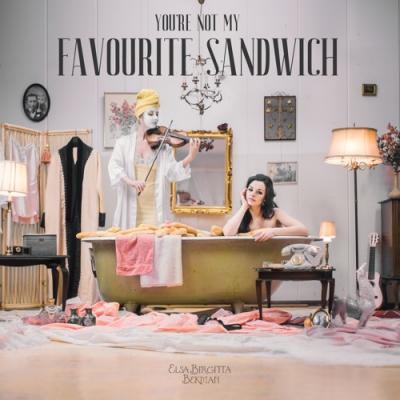 Elsa-Birgitta-Bekman-Youre-not-my-Favourite-Sandwich-artwork.jpg