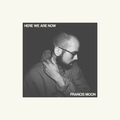 Francis-Moon-Here-We-Are-Now-artwork.jpg