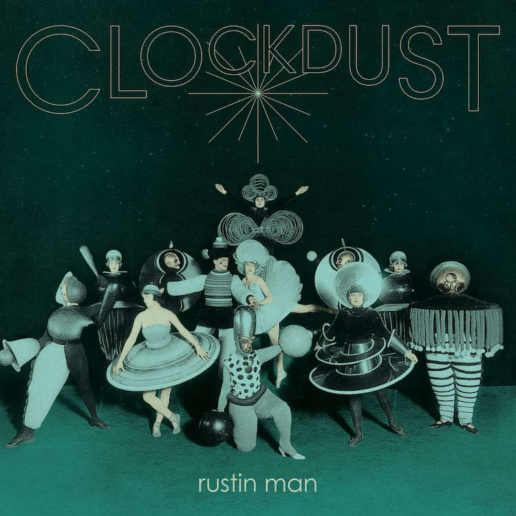 Rustin-Man-Clockdust-artwork.jpg