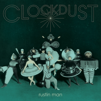 Rustin-Man-Clockdust-artwork.jpg