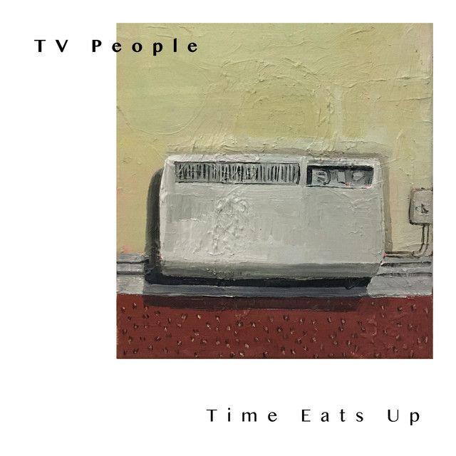 TV-People-Time-Eats-Up-artwork.jpeg
