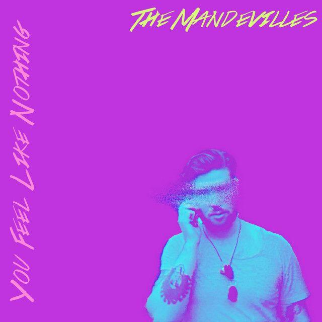 The-Mandevilles-You-Feel-Like-Nothing-artwork.jpg