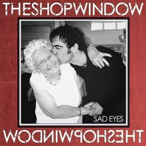 The-Shop-Window-Sad-Eyes-artwork.jpg