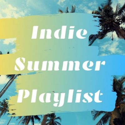 indie-summer-playlist-banner.jpg