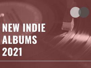 New Indie Albums 2021
