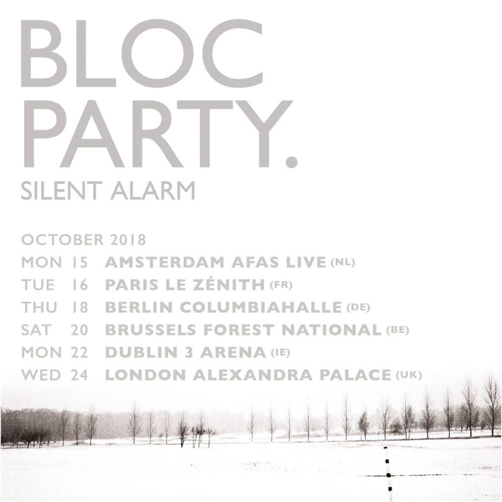 bloc party silent alarm anniversary tour 2018