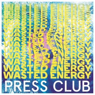 press club wasted energy cover artwork