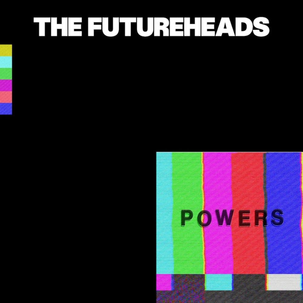 the futureheads powers album artwork
