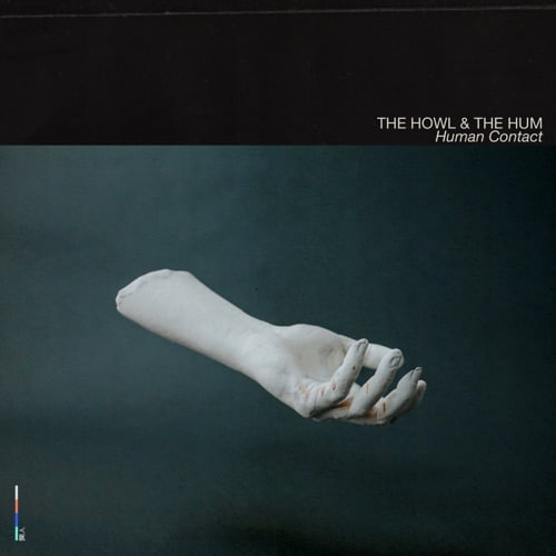 the howl & the hum human contact artwork