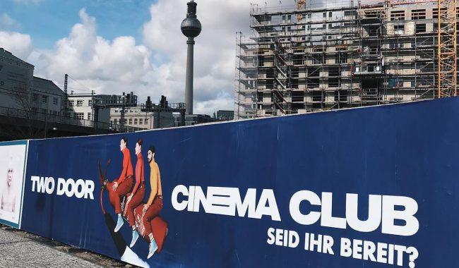 two door cinema club berlin billboard